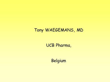 Tony WAEGEMANS, MD UCB Pharma, Belgium. TW/ll/2001-15 Washington/MCI 2 MCI as implemented in our study MCI is a very early stage of dementia with as main.