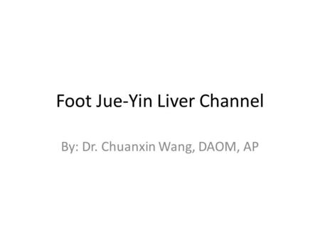 Foot Jue-Yin Liver Channel