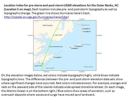 Location index for pre-storm and post-storm LIDAR elevations for the Outer Banks, NC (Location 5 on map). Each location includes pre- and post-storm topography.