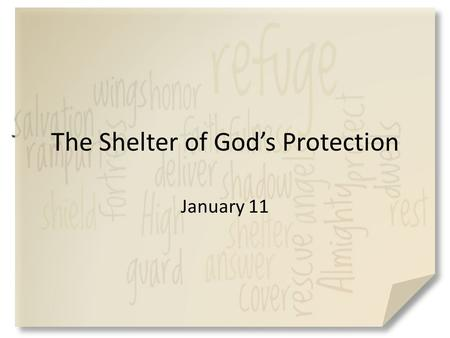 "The Shelter of God's Protection January 11. Have you heard of this … What is a ""helicopter parent""? Why do they act that way? Even with parents who super."
