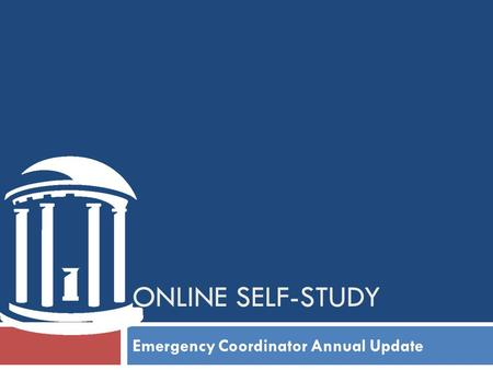 ONLINE SELF-STUDY Emergency Coordinator Annual Update.