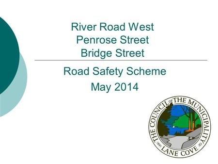 River Road West Penrose Street Bridge Street Road Safety Scheme May 2014.