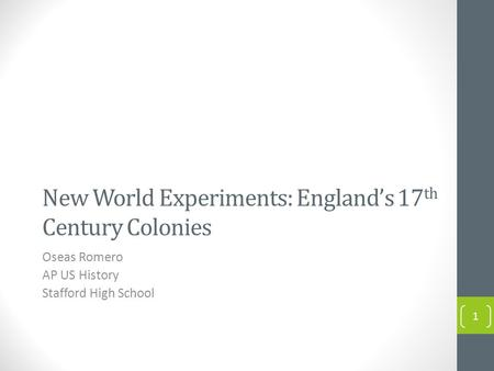 New World Experiments: England's 17th Century Colonies
