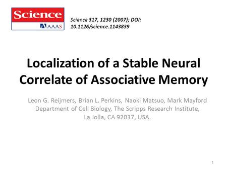 Localization of a Stable Neural Correlate of Associative Memory