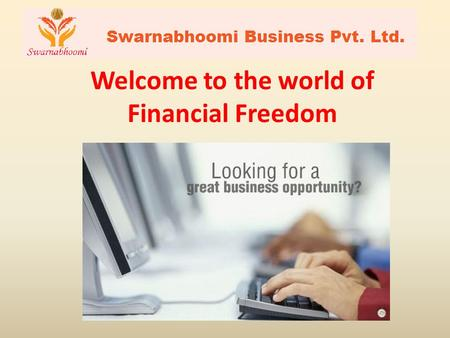 Welcome to the world of Financial Freedom.
