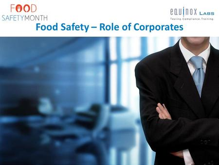 Solutions Food Safety – Role of Corporates.
