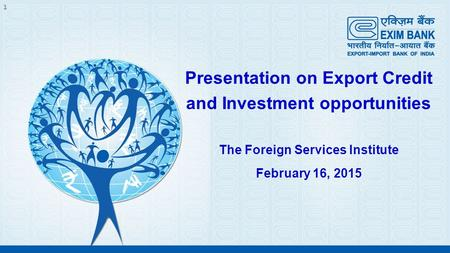 Presentation on Export Credit and Investment opportunities