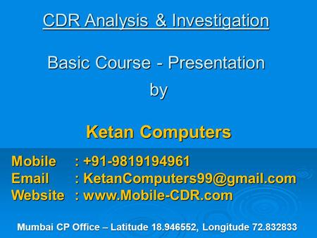 CDR Analysis & Investigation Basic Course - Presentation