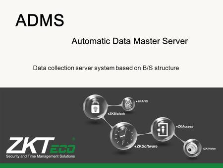 ADMS Automatic Data Master Server