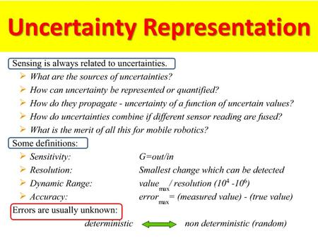 Uncertainty Representation. Gaussian Distribution variance Standard deviation.