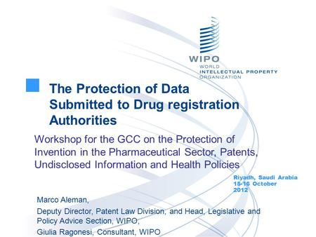 The Protection of Data Submitted to Drug registration Authorities