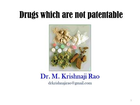 Drugs which are not patentable
