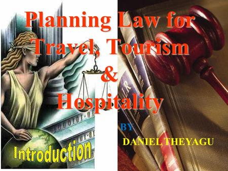 Planning Law for Travel, Tourism & Hospitality BY DANIEL THEYAGU.