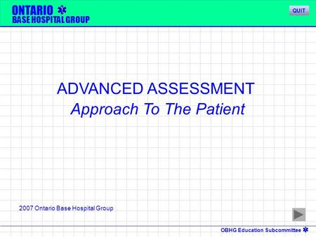 ADVANCED ASSESSMENT Approach To The Patient