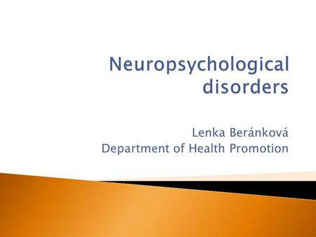 Lenka Beránková Department of Health Promotion.  chronic neurological condition characterized by temporary changes in the electrical function of the.