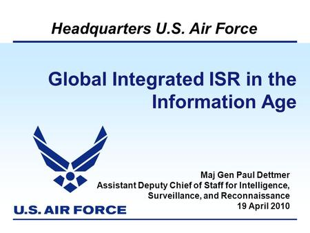 Global Integrated ISR in the Information Age