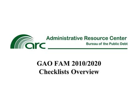 "GAO FAM 2010/2020 Checklists Overview. Volume 3 of GAO's Financial Audit Manual (FAM) was adopted in August 2007 to ""assist federal entities and their."