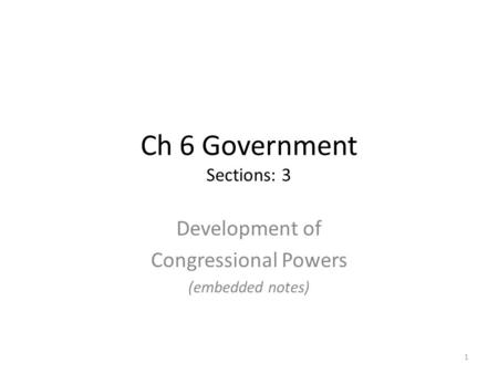 Ch 6 Government Sections: 3