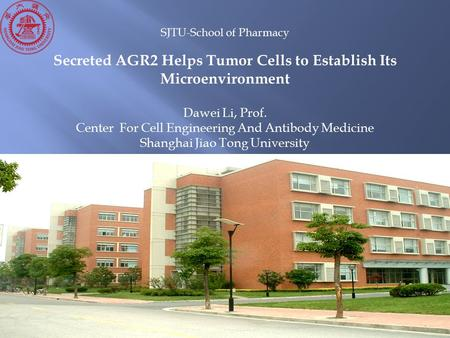 Secreted AGR2 Helps Tumor Cells to Establish Its Microenvironment