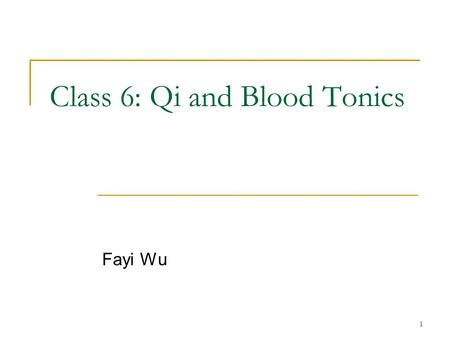 1 Class 6: Qi and Blood Tonics Fayi Wu. 2 Herbs Radix Astragalus (Huang qi) MM: pp 718-722 Cortex Cinnamoni (Rou gui) MM: pp 684-687 Fructus Longan (Long.