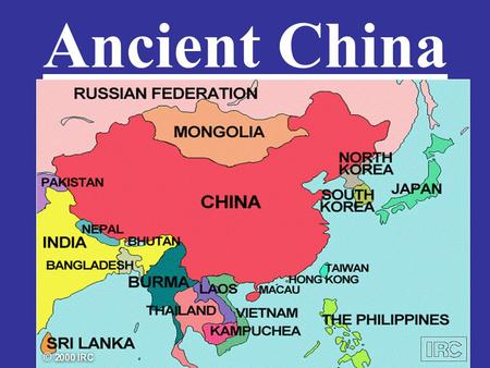 Ancient China. I. Introduction: China has high mountains in the west, its rivers flow east, thus China was isolated from western culture.
