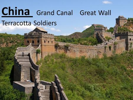 China Grand Canal Great Wall Terracotta Soldiers.