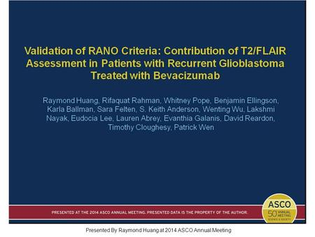 Presented By Raymond Huang at 2014 ASCO Annual Meeting