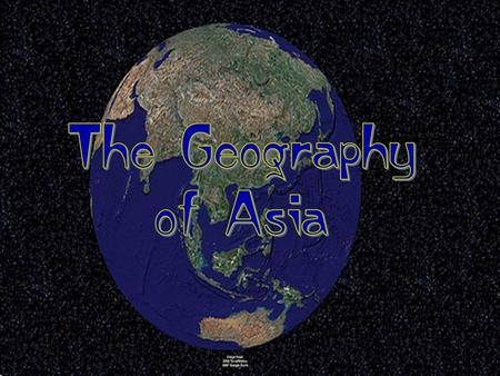 The Geography of Asia.