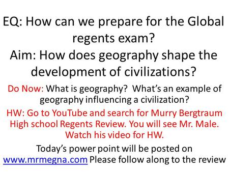 EQ: How can we prepare for the Global regents exam