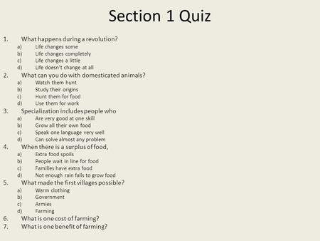 Section 1 Quiz What happens during a revolution?