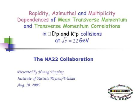 1 Rapidity, Azimuthal and Multiplicity Dependences of Mean Transverse Momentum and Transverse Momentum Correlations in + p and K + p collisions at GeV.