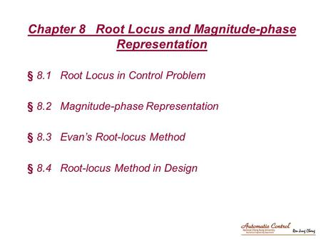 Chapter 8 Root Locus and Magnitude-phase Representation