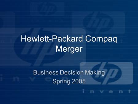 The Merger of Hewlett-Packard and Compaq (A): Strategy and Valuation Case Solution & Analysis
