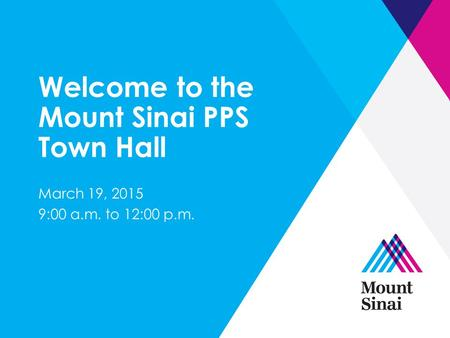 Welcome to the Mount Sinai PPS Town Hall