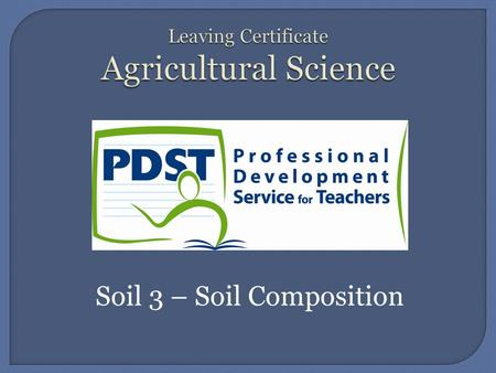 Soil 3 – Soil Composition. The ideal composition of soil, 25% Air, 25 % H 2 O, 45% Mineral Matter 5% Organic Matter.