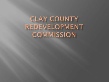  Any city, town, or county may establish a redevelopment commission which will have jurisdiction over the Special Taxing District created within the.