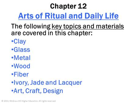 Chapter 12 Arts of Ritual and Daily Life