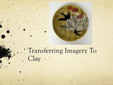 Transferring Imagery To Clay. Michael Simon https://www.pinterest.com/vickiecook969/michael- simon/