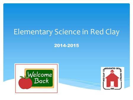 Elementary Science in Red Clay 2014-2015.  Edward McGrath (Eddie)    Office phone: