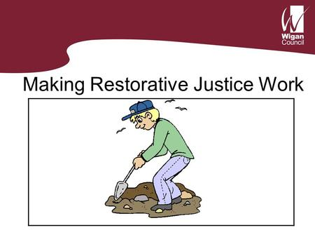 Making Restorative Justice Work. Starter; Arrange the crimes below in order of seriousness Throwing a stone through a neighbour's window causing damage.