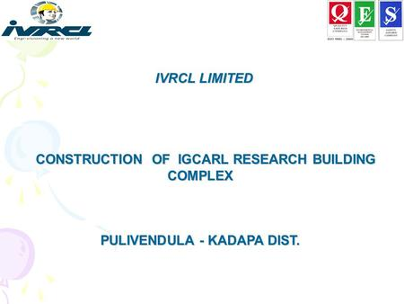 CONSTRUCTION OF IGCARL RESEARCH BUILDING COMPLEX