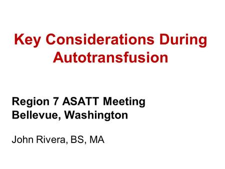 Key Considerations During Autotransfusion