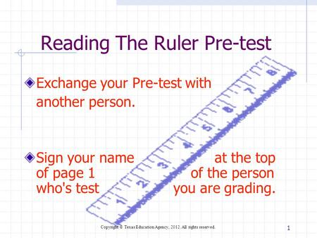 Reading The Ruler Pre-test