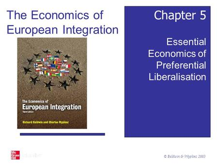The Economics of European Integration Chapter 5