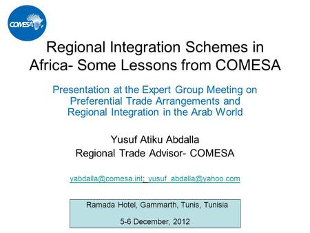Regional Integration Schemes in Africa- Some Lessons from COMESA Presentation at the Expert Group Meeting on Preferential Trade Arrangements and Regional.