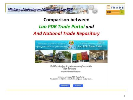 1 Comparison between Lao PDR Trade Portal and And National Trade Repository.