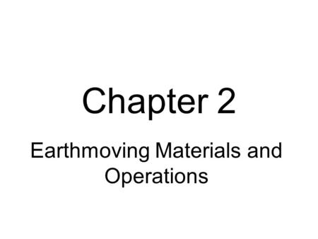 Earthmoving Materials and Operations