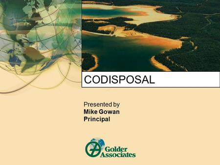 CODISPOSAL Presented by Mike Gowan Principal. 2 DEFINITION  In mining and mineral processing, materials are separated according to their particle size.