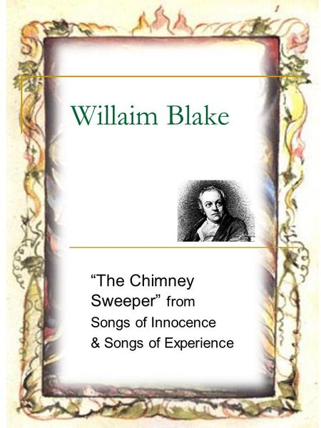 """The Chimney Sweeper"" from Songs of Innocence & Songs of Experience"