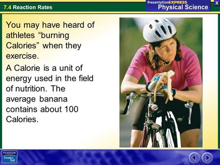 "You may have heard of athletes ""burning Calories"" when they exercise."